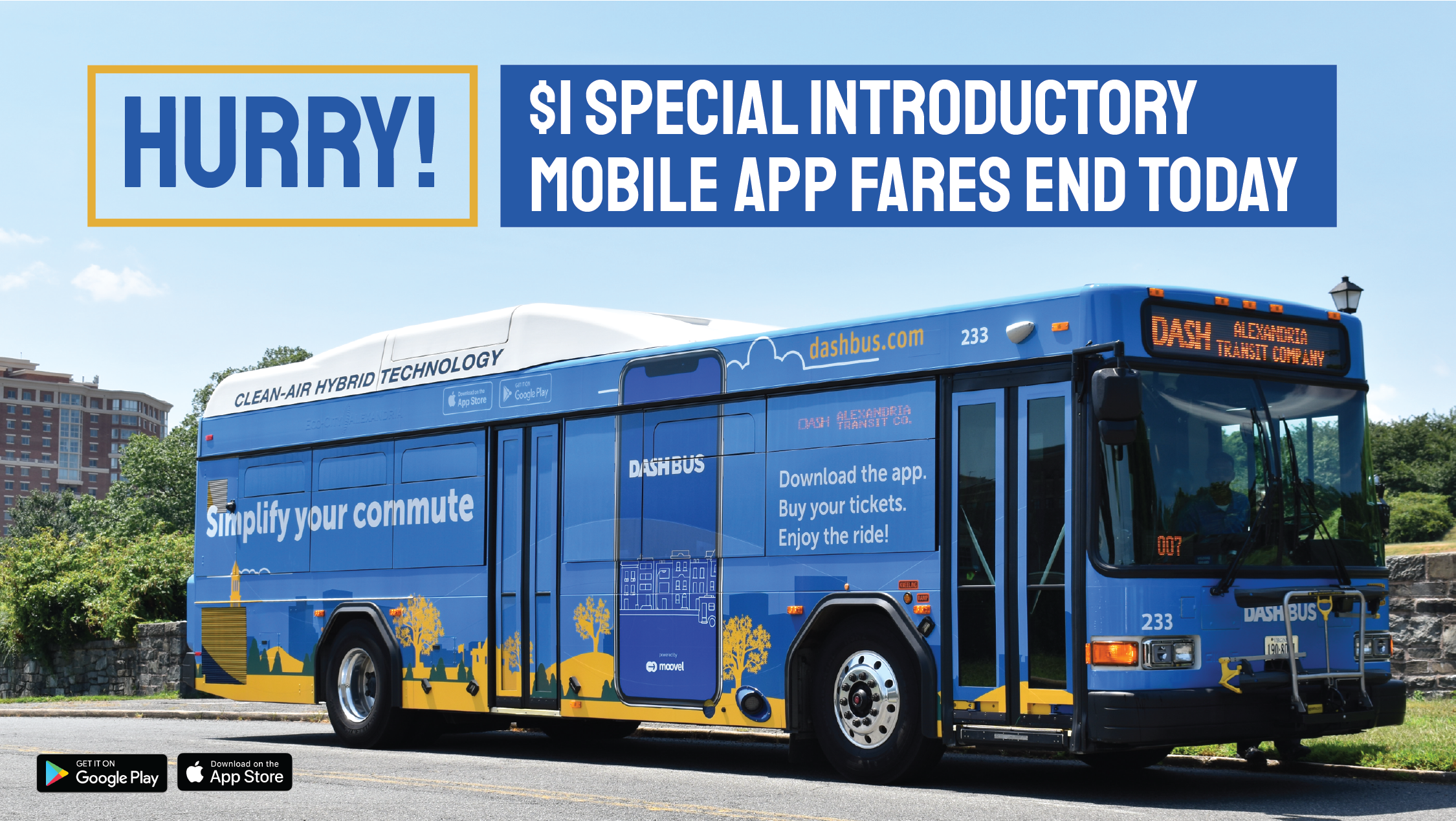 Mobile App wrapped bus with text saying: $1 DASH Bus mobile app fares are coming to an end today at midnight! Take advantage of this low introductory fare.